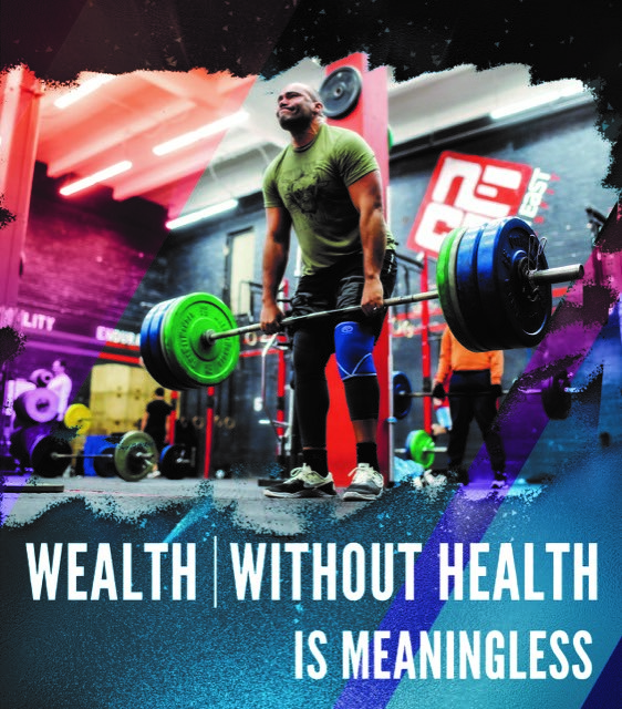 Wealth Without Health Is Meaningless